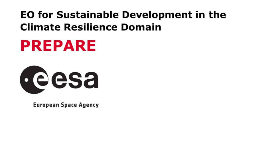 Providing EO-based Climate Resilient solutions for global sustainable development